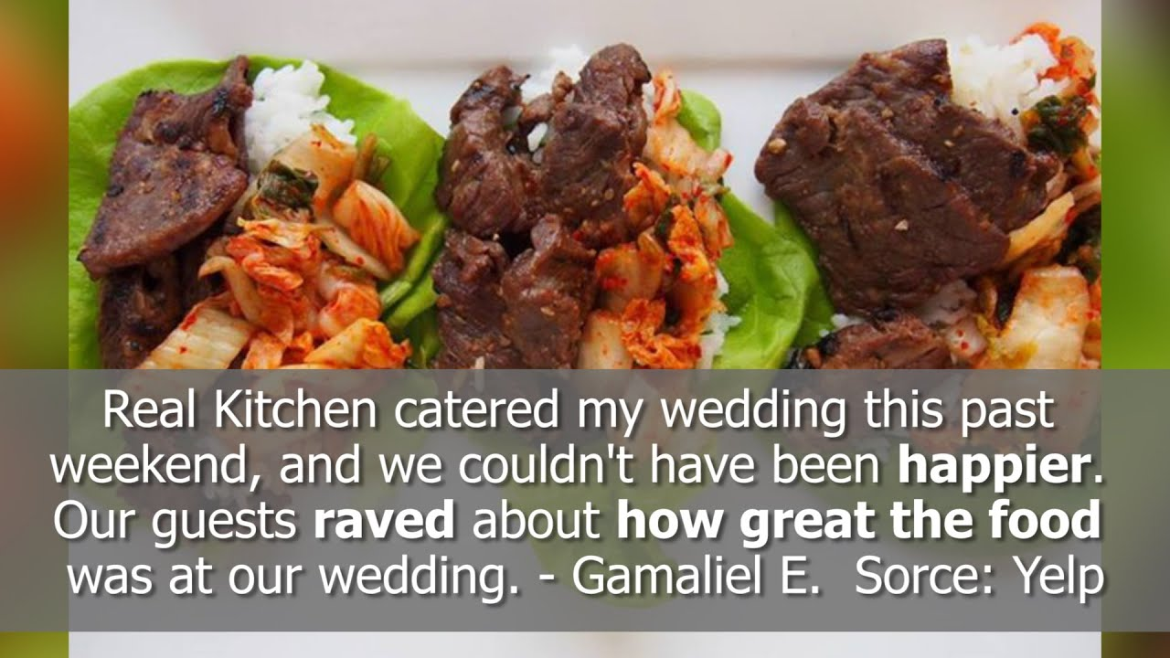 Real Kitchen Reviews Chicago Il Catering Reviews