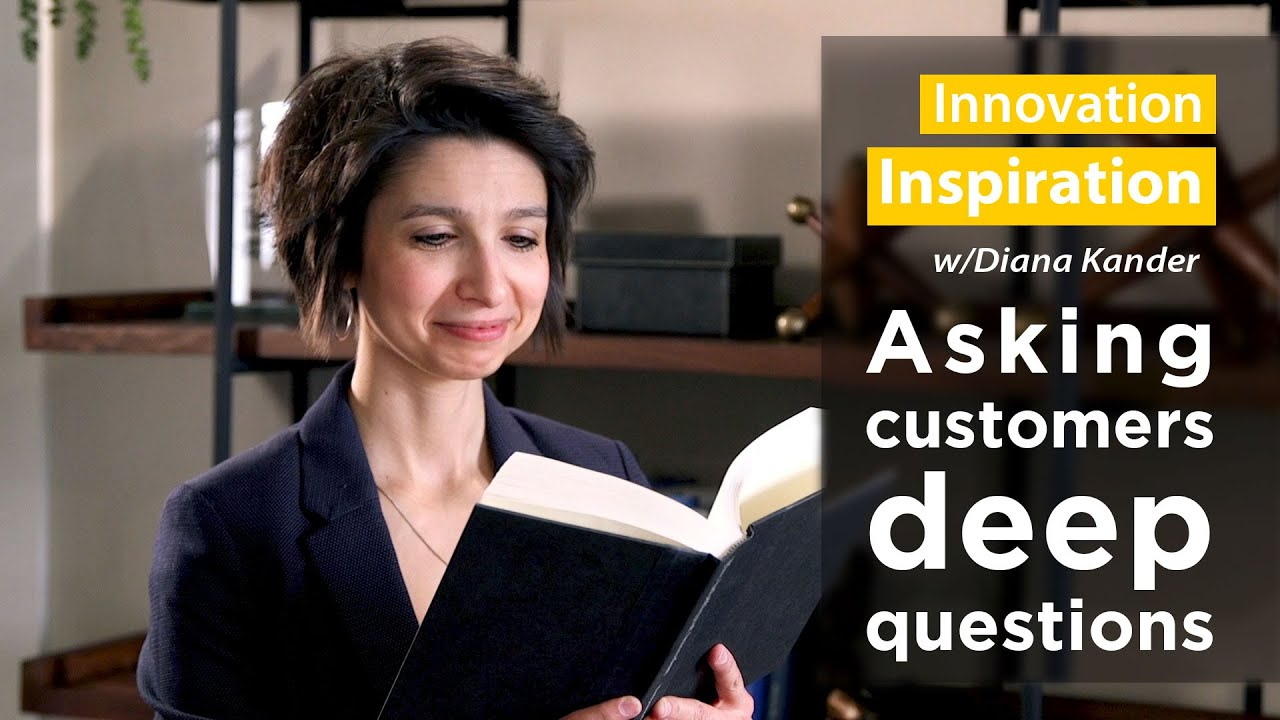 Innovation Inspiration with Diana Kander: Deep Questions