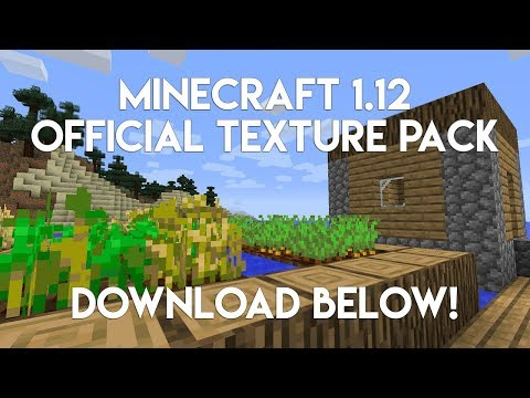 Minecraft 1.12: OFFICIAL UPDATED TEXTURES PACK! (1.12 NEWS)