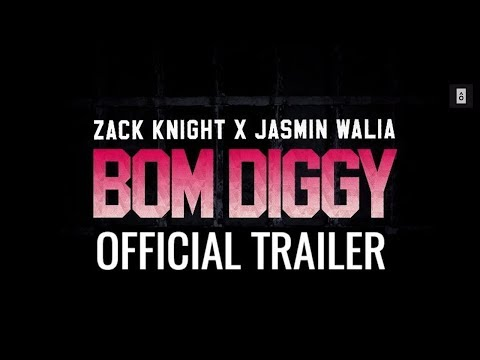 Download Lagu  Zack Knight x Jasmin Walia - Bom Diggy Trailer Mp3 Free