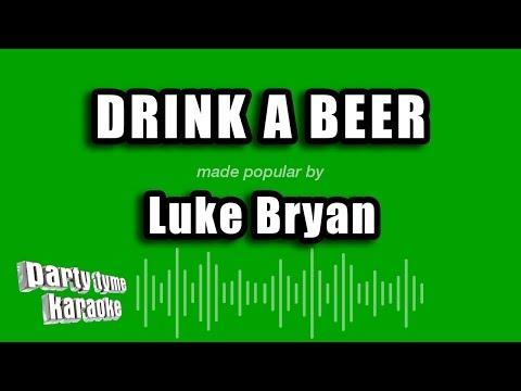 Luke Bryan - Drink A Beer (Karaoke Version)