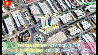 SOPHIA CENTER - KĐT PHÚ CƯỜNG - TỔ HỢP TRUNG TÂM THƯƠNG MẠI - CĂN HỘ CAO CẤP [OFFICIAL]