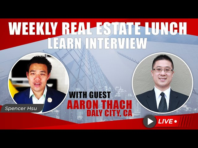 Weekly Real Estate Lunch & Learn Interview with Top Insurance Agent Aaron Thach