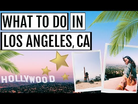 10 *MORE* THINGS YOU HAVE TO DO IN LOS ANGELES, CALIFORNIA || Travel Guide 2018
