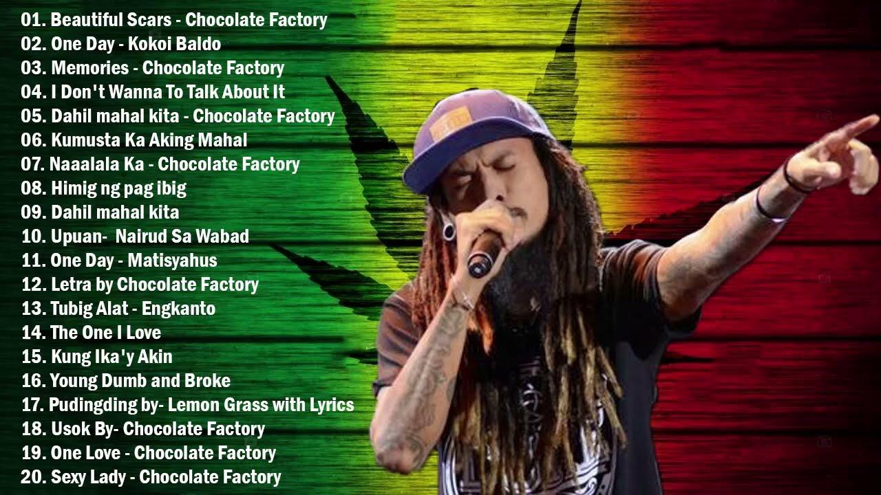 Download NEW Tagalog Reggae Classics Songs 2021 - Chocolate Factory ,Tropical Depression, Blakdyak