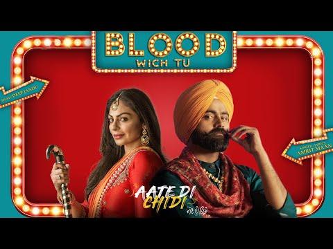 Blood Wich Tu - Amrit Maan | Neeru Bajwa | Aate Di Chidi | Latest Punjabi Songs 2018