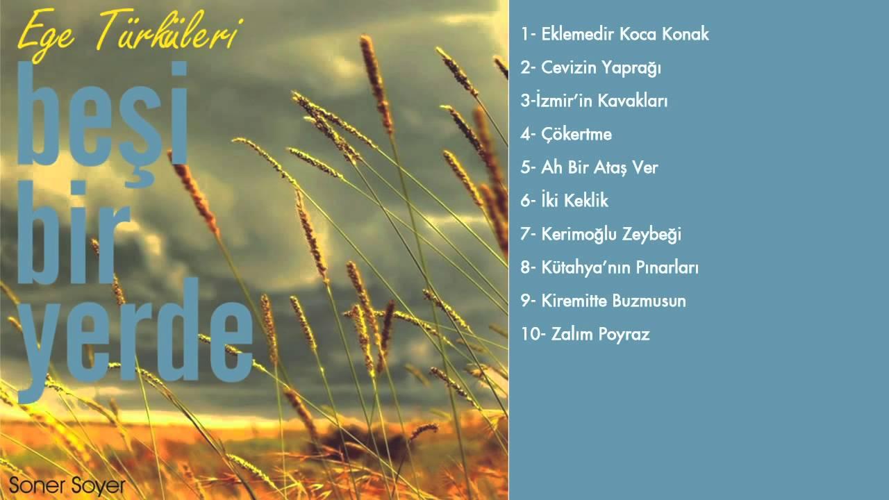 Soner Soyer - Cevizin Yaprağı [ Ege Türküleri © 2010 DMS Müzik ]