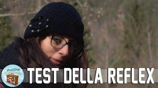 Test della Reflex - #Puntata-212