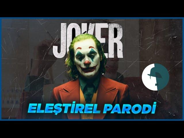 JOKER - ELEŞTİREL PARODİ