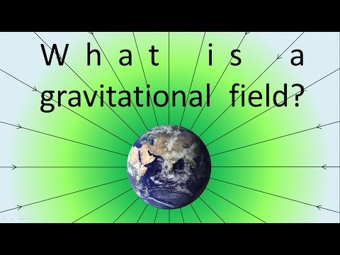 What is a gravitational field?
