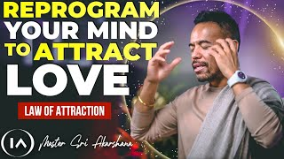 This is Why Y๐u Can't Find Love | 3 Ways to Reprogram Your Mind for Love Today! [Law Of Attraction]