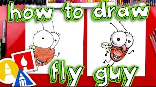 How To Draw Fly Guy