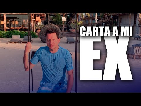 CARTA A MI EX