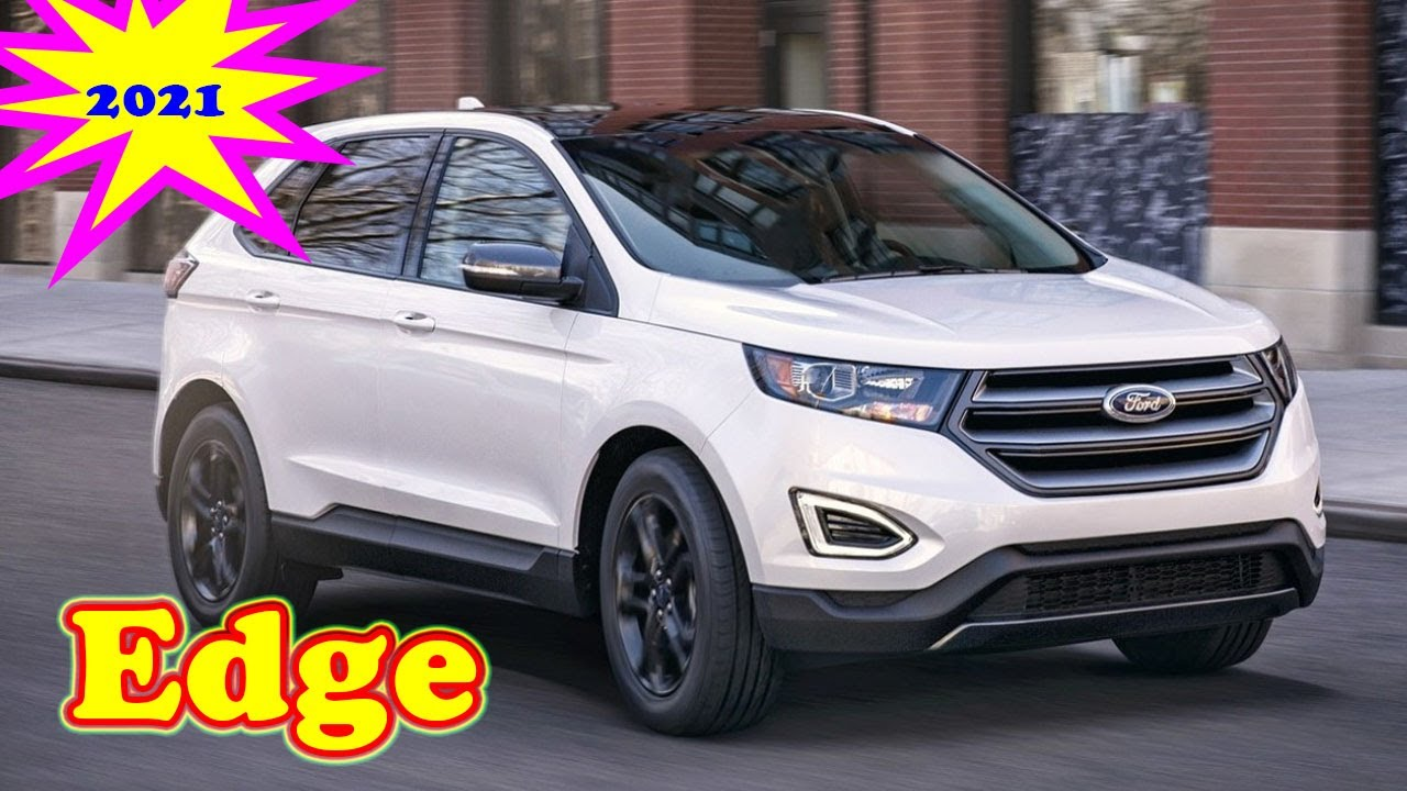 2021 Ford Edge Sport Redesign and Concept