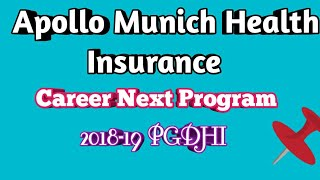 APOLLO MUNICH HEALTH INSURANCE CAREER NEXT PROGRAM 2018-19