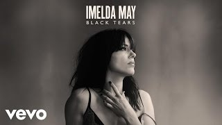 Imelda May - Black Tears