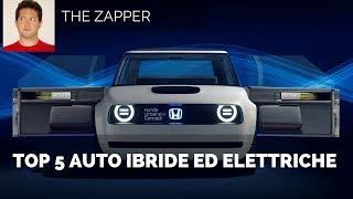 TOP 5 Auto Ibride ed elettriche | The Zapper