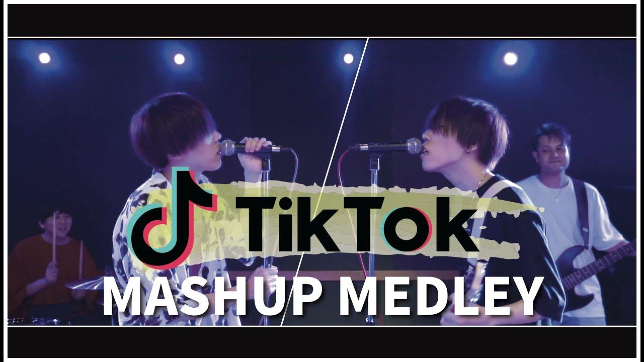 TikTok人気曲 MASHUP MEDLEY!!