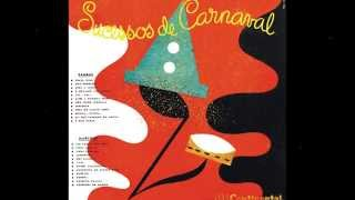 Jorge Goulart, Emilinha Borba & Gilberto Milfont - SUCESSOS DE CARNAVAL (Carnaval Antigo) - Marchas