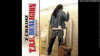 2Chainz - Turn up (feat. Just Blake...)