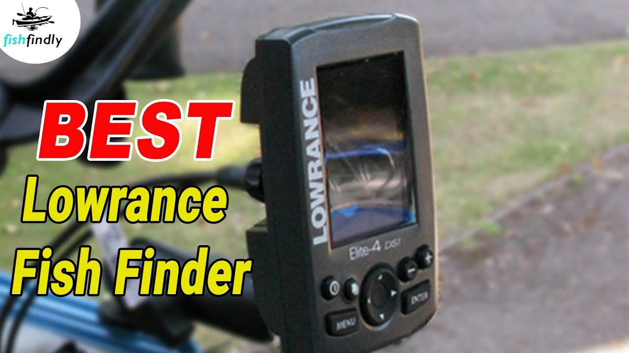 Best Lowrance Fish Finder Reviews in 2019 – Reviewed By Expert!