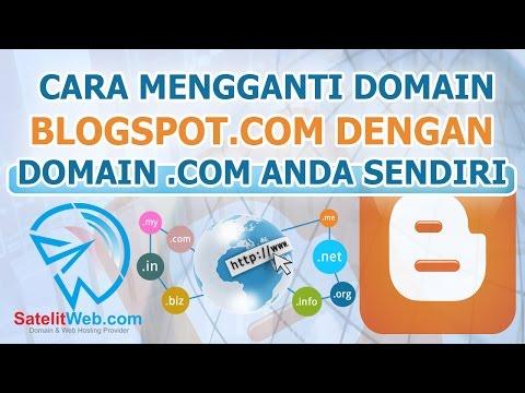 Cara Mengganti Blogspot.com dengan Domain .COM Anda Sendiri (Terbaru!)