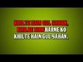 KHILTE HAIN GUL YAHAN -  SHARMILEE  - HQ VIDEO LYRICS KARAOKE