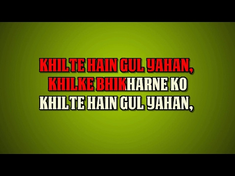 KHILTE HAIN GUL YAHAN -  SHARMILEE  - HQ VIDEO LYRICS KARAOKE