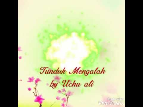 Tunduk mengalah by Uchu Ali (Alibaba studio)