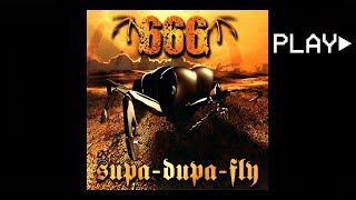 666 - supa-dupa-fly (Radio Version)