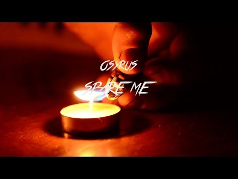 Osyrus- Spare Me (Official Music Video) mp3