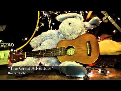 """""""The Great Adventure"""""""