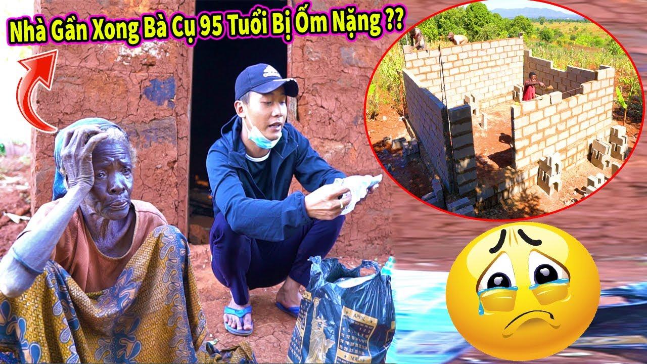 Quanglinhvlogs    Nhà Sắp Sửa Được Hoàn Thành Cụ Bà 95 Tuổi Đột Ngột Bị Ốm Nặng  ???