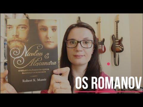 Nicolau e Alexandra (Robert K. Massie) | Os Romanov | Tatiana Feltrin