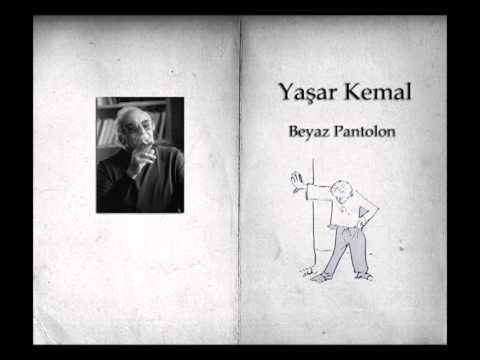 Yaşar Kemal - Beyaz Pantolon