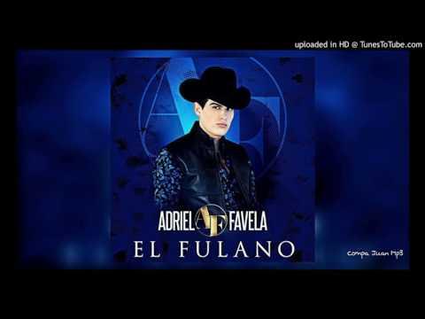 Adriel Favela - El Fulano (Acustico) (Estudio 2016)
