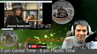Guest Joyce Isaacson spirit box session Paranormal Soup Ep 169