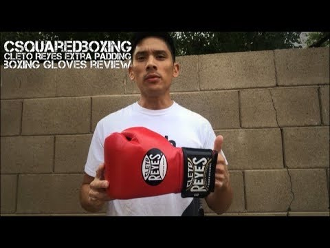 Cleto Reyes Extra Padding Boxing Gloves REVIEW