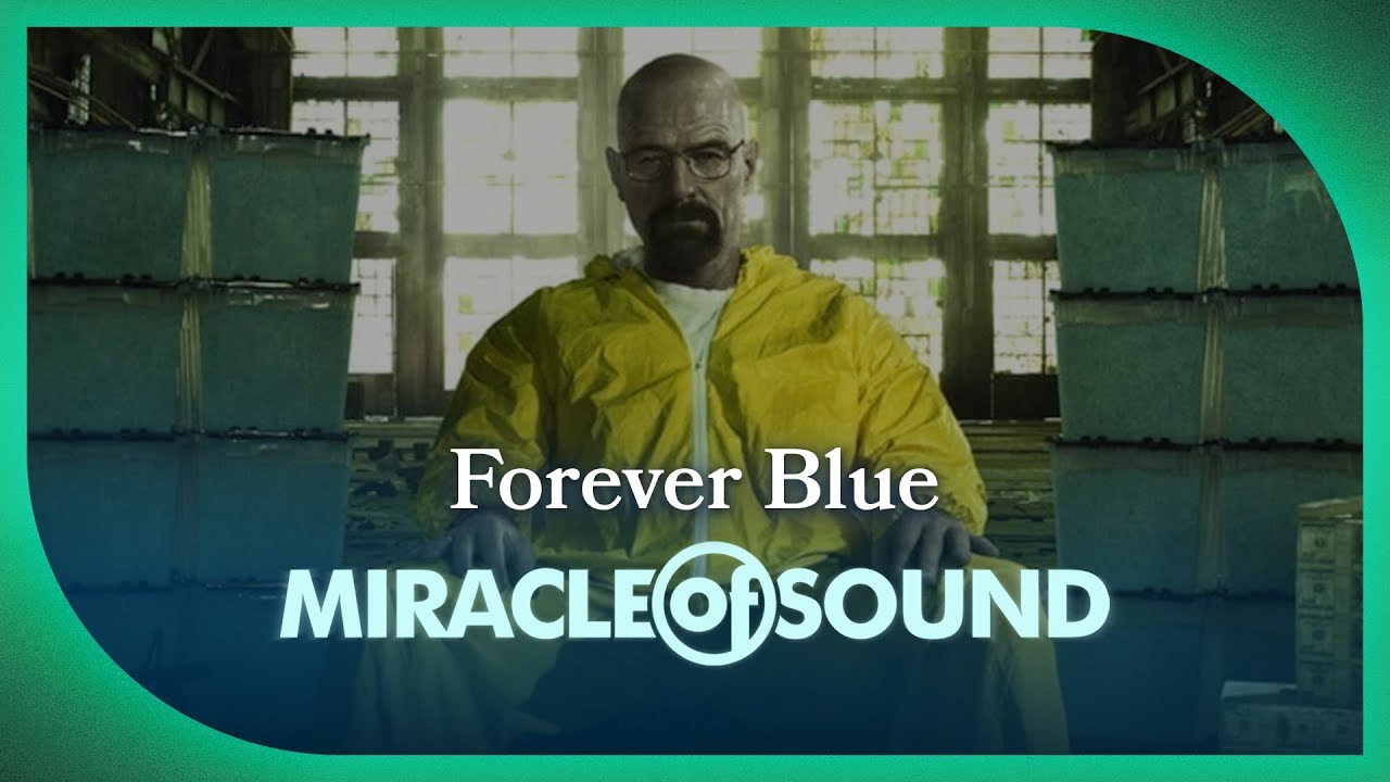 Breaking Bad Song Forever Blue Walter White By Miracle Of Sound Youtube
