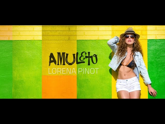 LORENA PINOT - AMULETO (OFFICIAL LYRIC VIDEO)