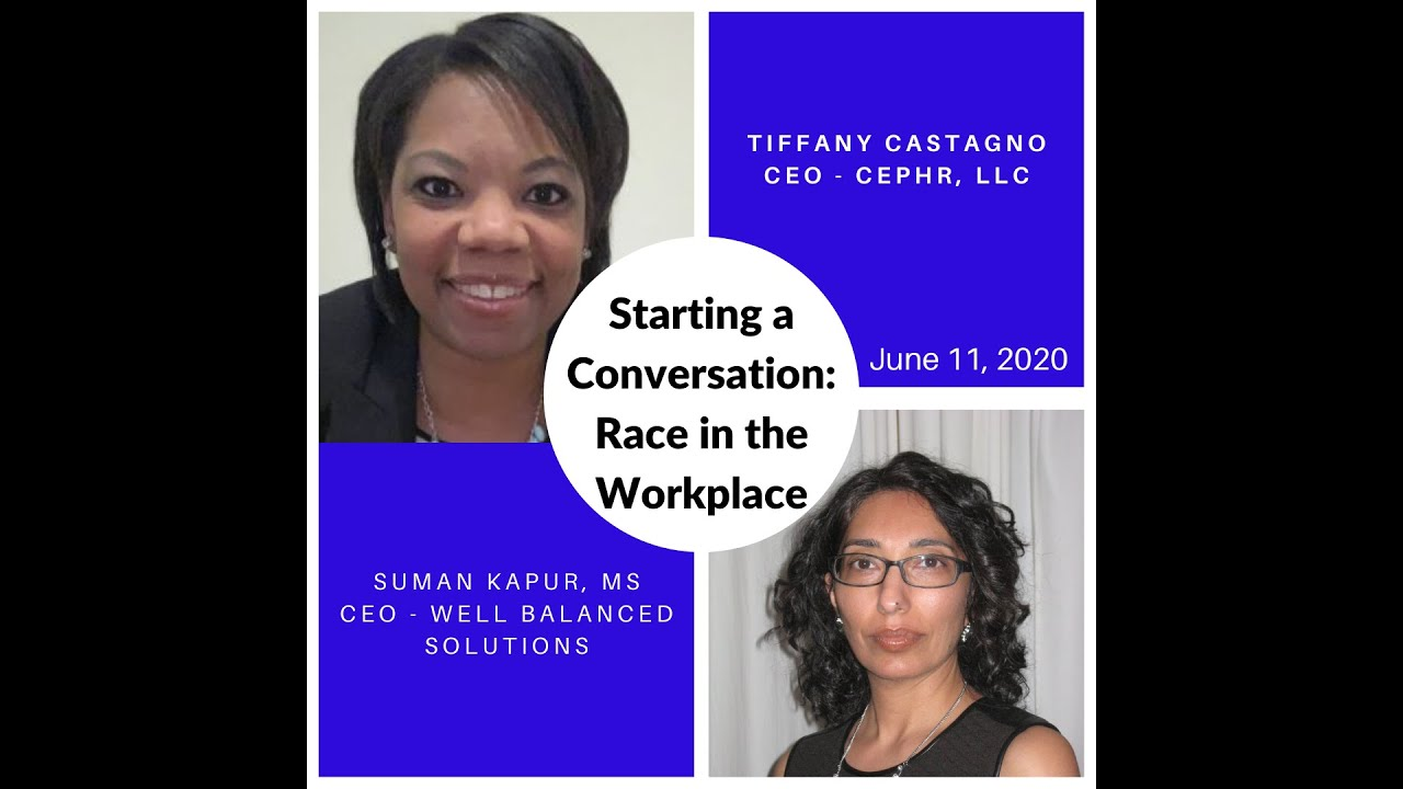 Starting a Conversation: Race in the Workplace