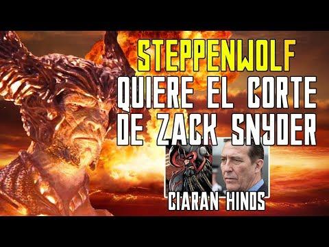 STEPPENWOLF Ciaran Hinds pide el Director´s Cut Snyder  Justice League  Liga Justicia