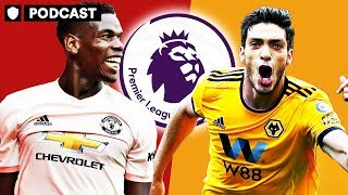 WILL WOLVES AND NEVES EXPOSE POGBA AND UNITED? | PODCAST