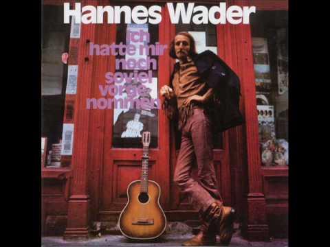 Hannes Wader - Eine, die du nicht kennst