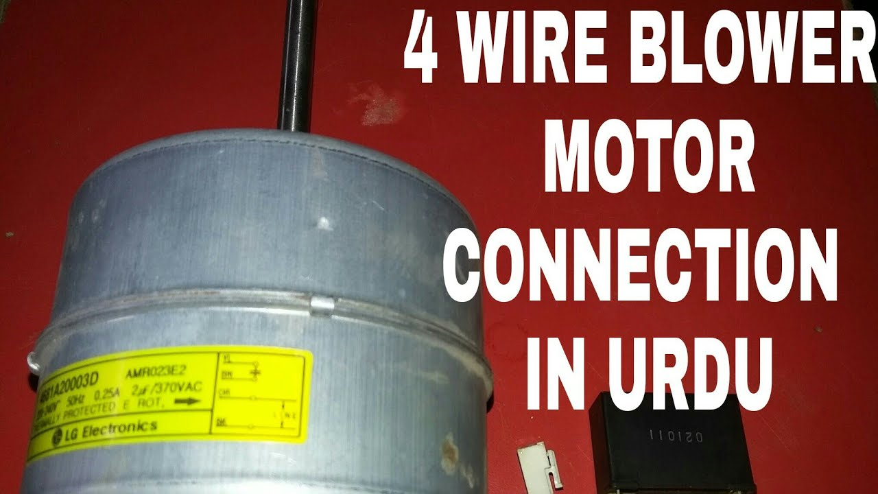 small resolution of how to read 4 wires blower motor wiring diagramme how to wire it in ac pcb in english