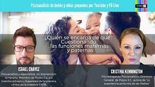 ¿Quién se encarga de qué? Cuestionando las funciones maternas y paternas con Israel Chávez