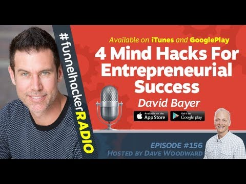 David Bayer, 4 Mind Hacks For Entrepreneurial Success
