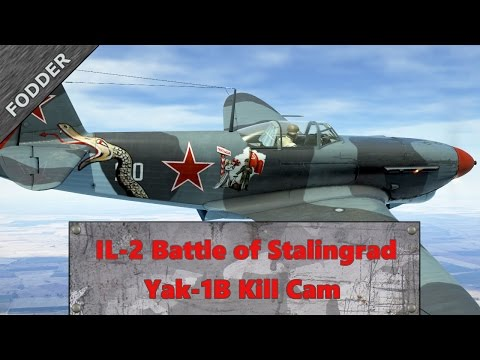 IL-2 Battle of Stalingrad Yak-1B Kill Cam