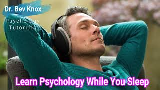 Dr. Bev Knox: Learn Psychology While You Sleep - Intro