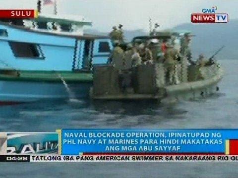 Naval blockade operation, ipinatupad ng PHL Navy at Marines para hindi makatakas ang mga Abu Sayyaf